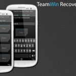 Team Win Recovery Now Launches TWRP 2.4 Version